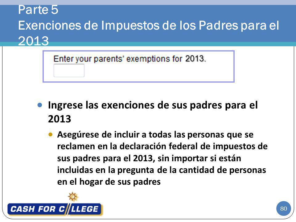 Parte 5 Exenciones de Impuestos de los Padres para el 2013