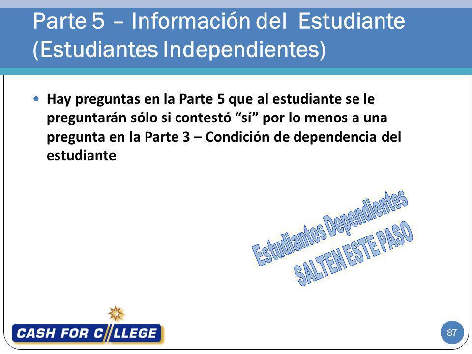 Parte 5 – Información del Estudiante (Estudiantes Independientes)