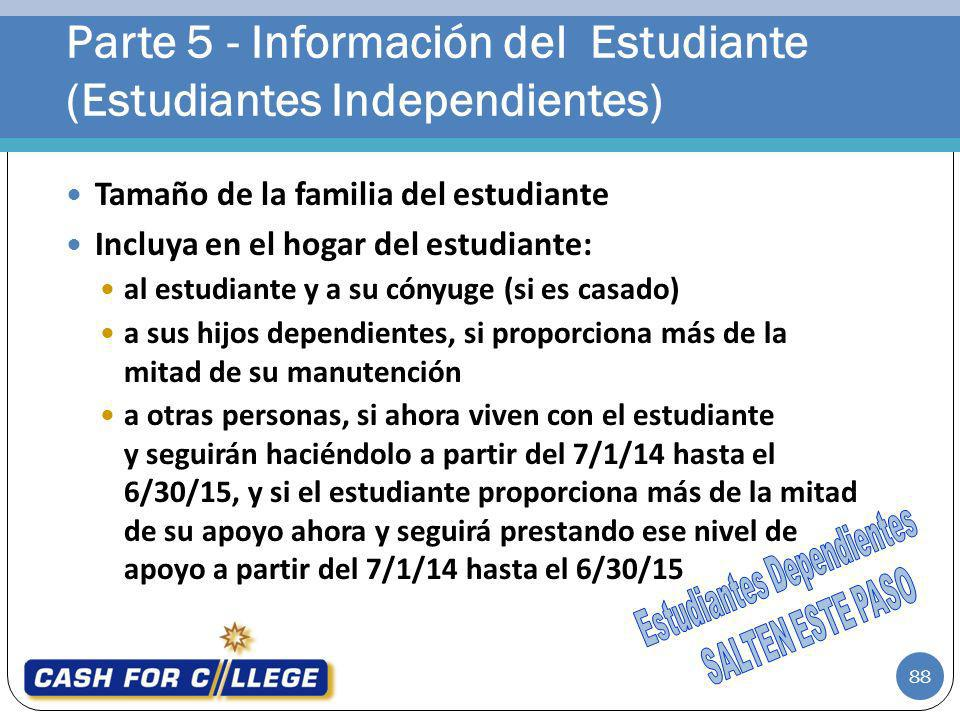 Parte 5 - Información del Estudiante (Estudiantes Independientes)
