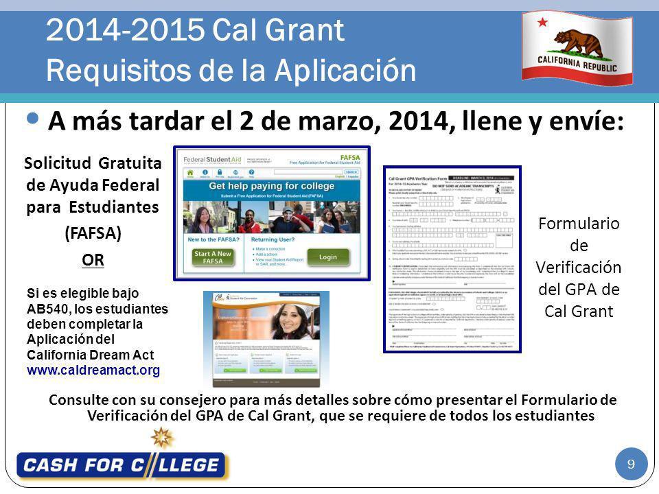 2014-2015 Cal Grant Requisitos de la Aplicación
