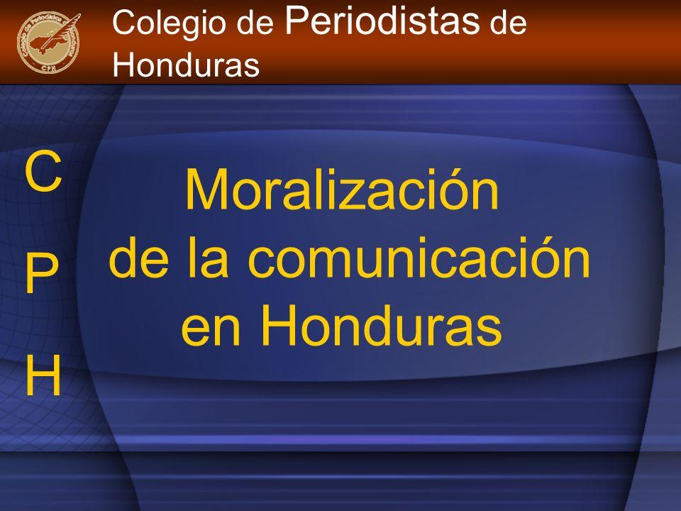 Moralización de la comunicación en Honduras