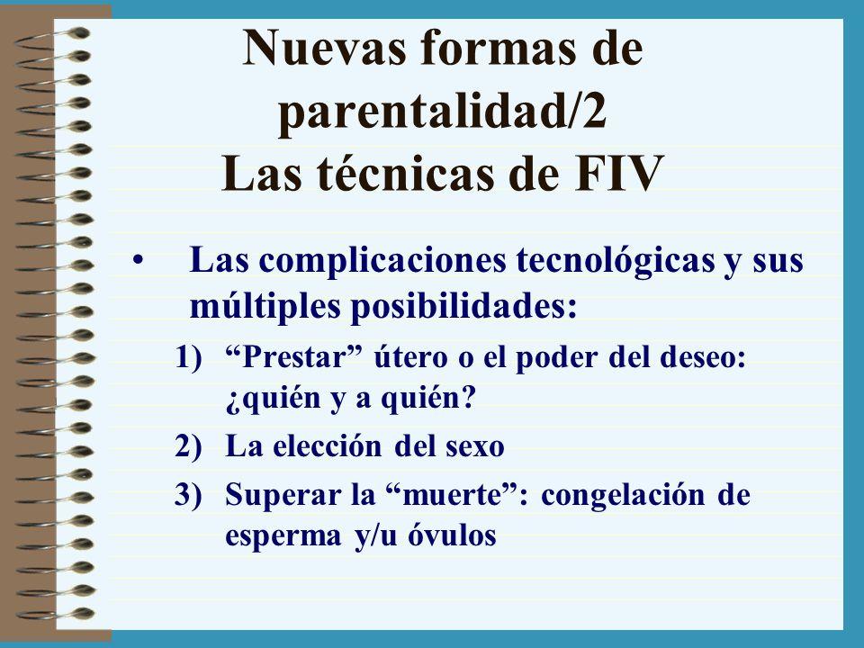 Nuevas formas de parentalidad/2 Las técnicas de FIV