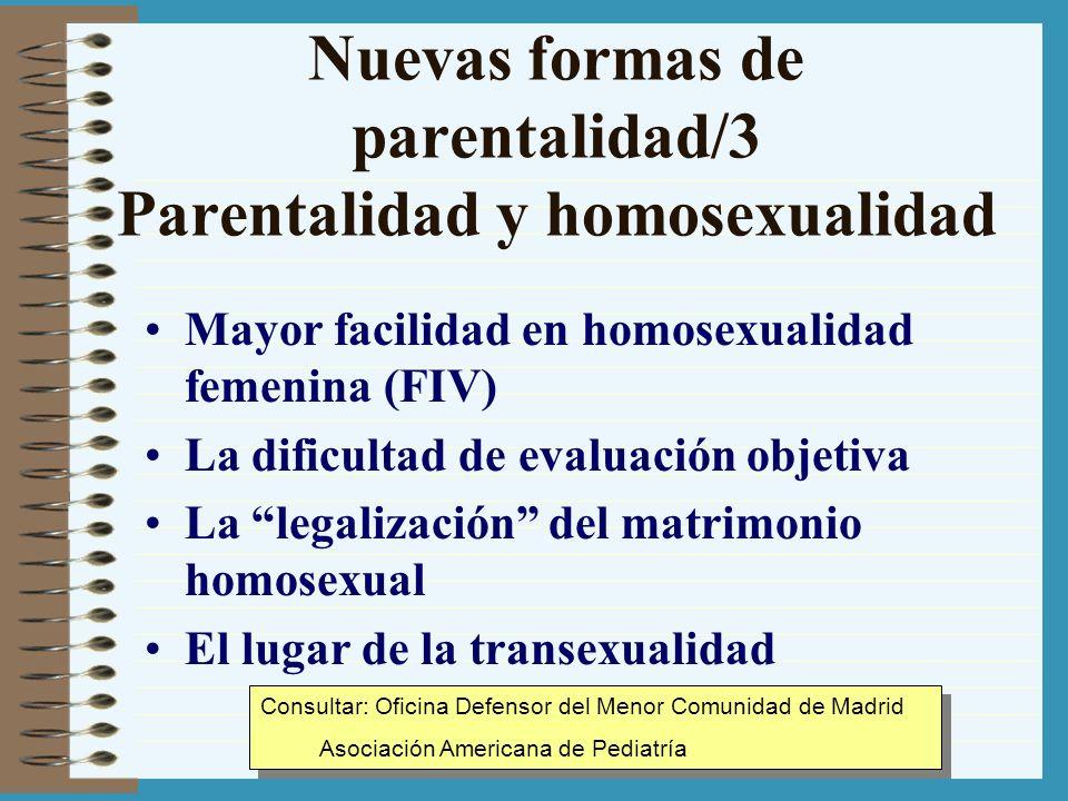 Nuevas formas de parentalidad/3 Parentalidad y homosexualidad