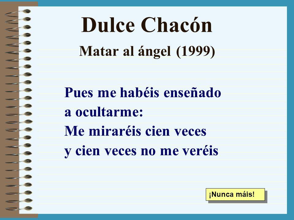 Dulce Chacón Matar al ángel (1999)