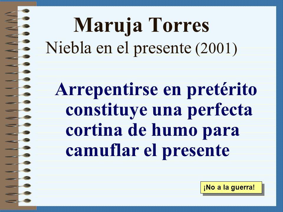 Maruja Torres Niebla en el presente (2001)