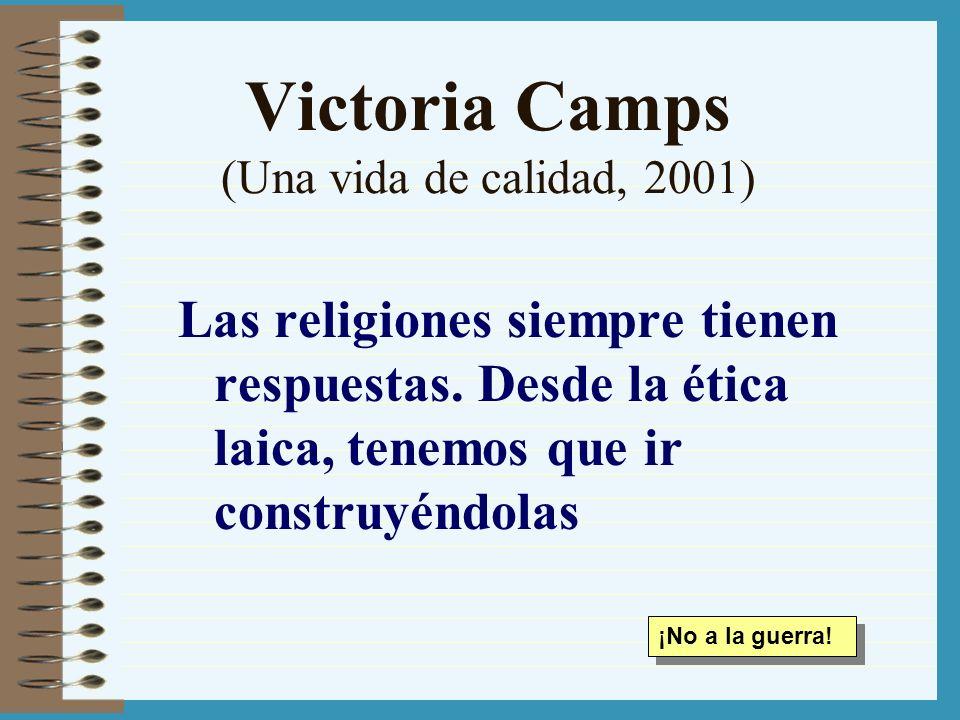 Victoria Camps (Una vida de calidad, 2001)