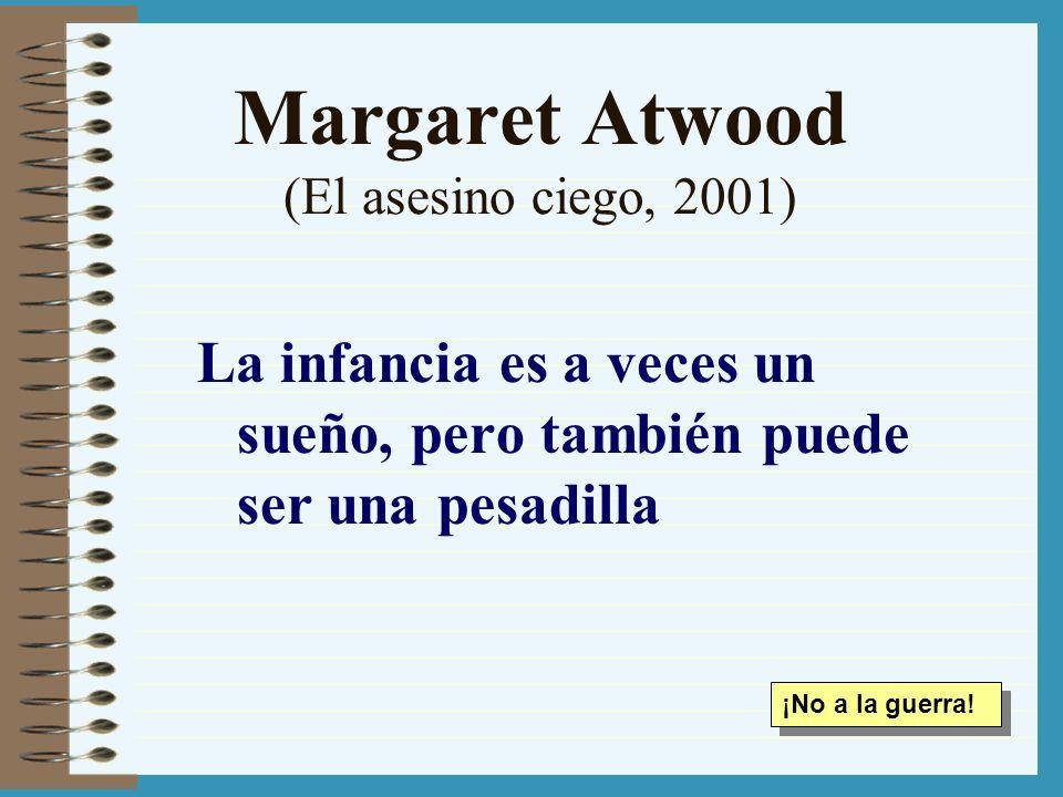 Margaret Atwood (El asesino ciego, 2001)