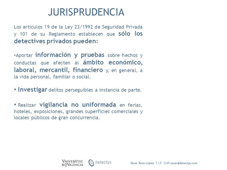 JURISPRUDENCIA Investigar delitos perseguibles a instancia de parte.
