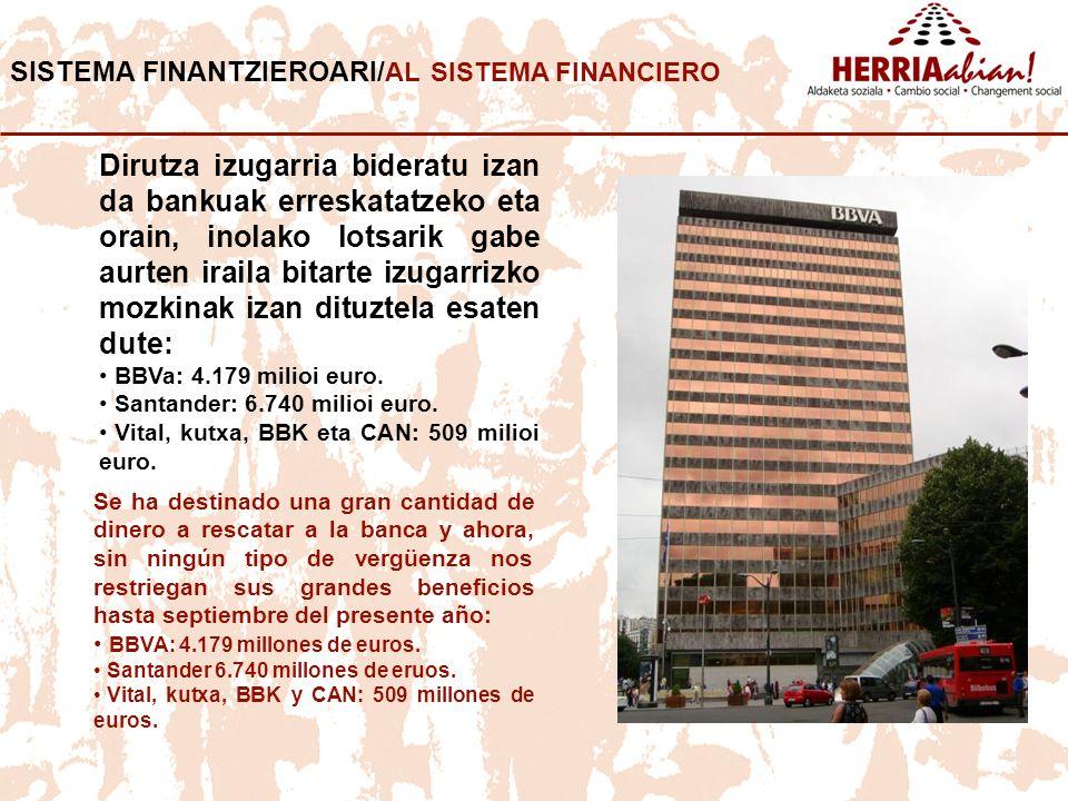 SISTEMA FINANTZIEROARI/AL SISTEMA FINANCIERO