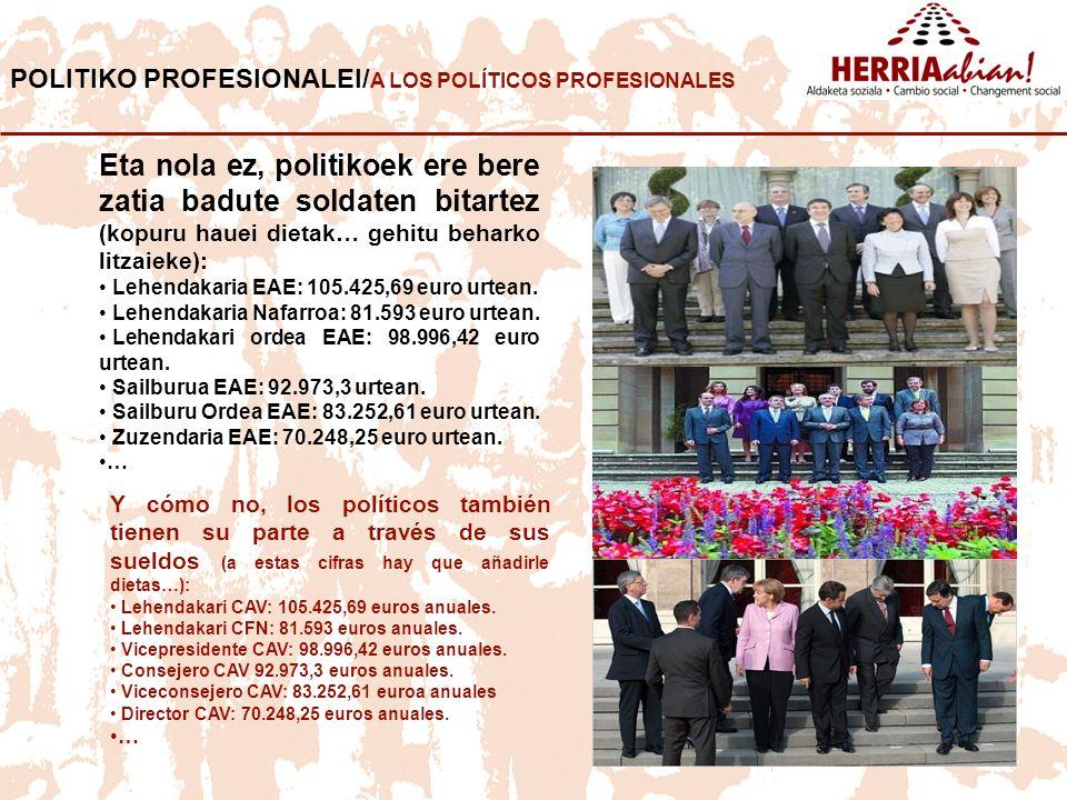 POLITIKO PROFESIONALEI/A LOS POLÍTICOS PROFESIONALES