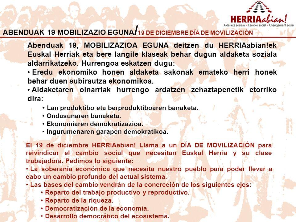 ABENDUAK 19 MOBILIZAZIO EGUNA/19 DE DICIEMBRE DÍA DE MOVILIZACIÓN
