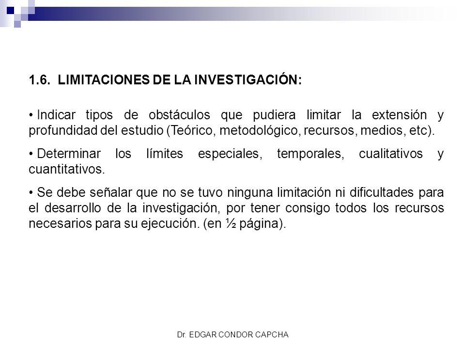 1.6. LIMITACIONES DE LA INVESTIGACIÓN: