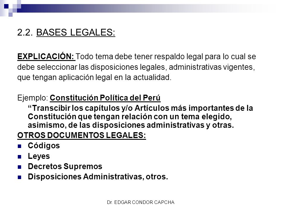2.2. BASES LEGALES: EXPLICACIÓN: Todo tema debe tener respaldo legal para lo cual se.