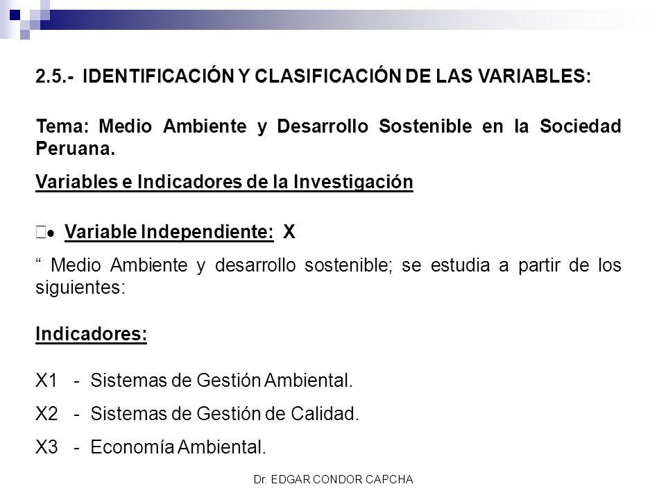 2.5.- IDENTIFICACIÓN Y CLASIFICACIÓN DE LAS VARIABLES: