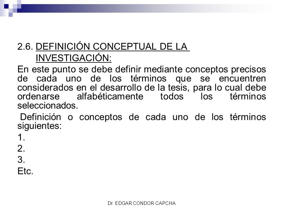2.6. DEFINICIÓN CONCEPTUAL DE LA INVESTIGACIÓN:
