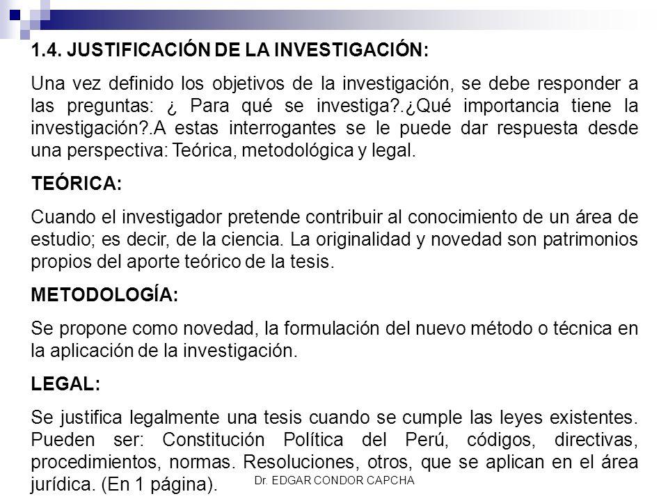 1.4. JUSTIFICACIÓN DE LA INVESTIGACIÓN: