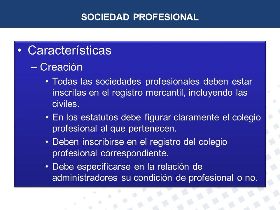 Características Creación SOCIEDAD PROFESIONAL