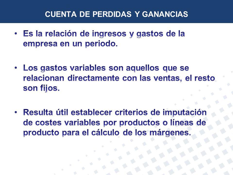 CUENTA DE PERDIDAS Y GANANCIAS