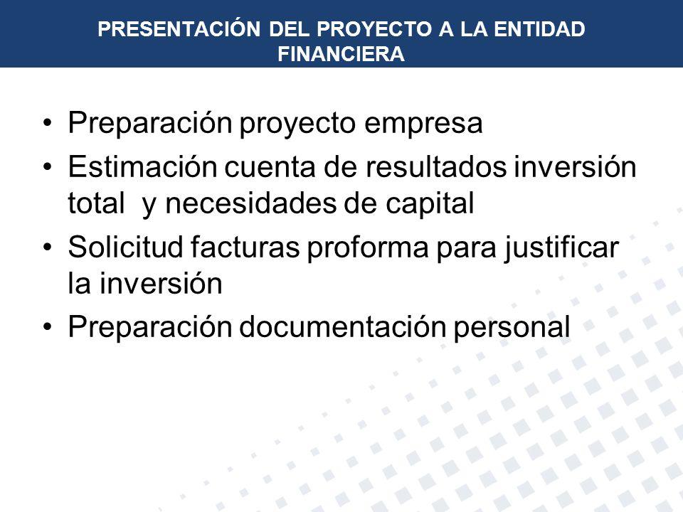 PRESENTACIÓN DEL PROYECTO A LA ENTIDAD FINANCIERA