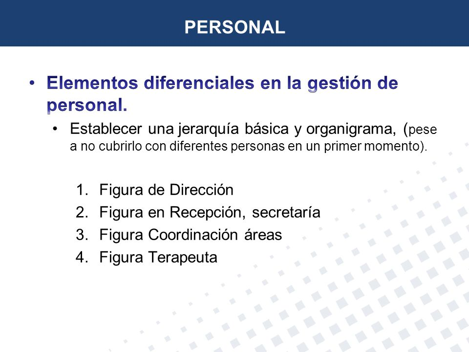 Elementos diferenciales en la gestión de personal.