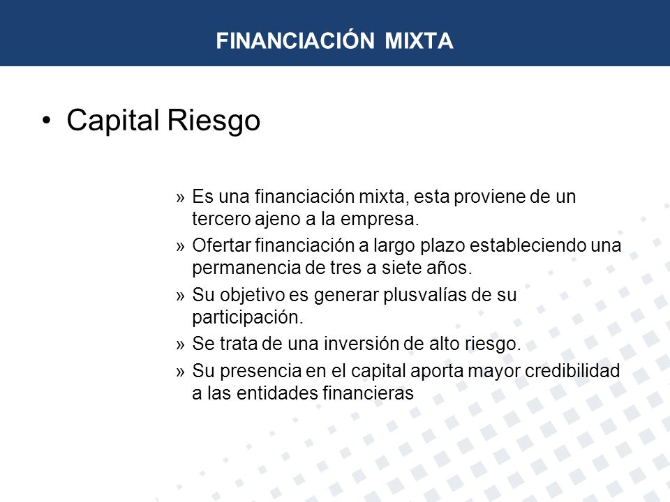 Capital Riesgo FINANCIACIÓN MIXTA