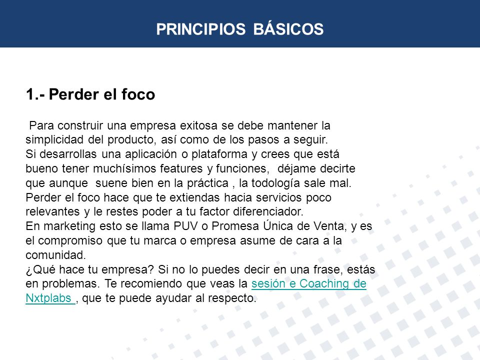 PRINCIPIOS BÁSICOS 1.- Perder el foco