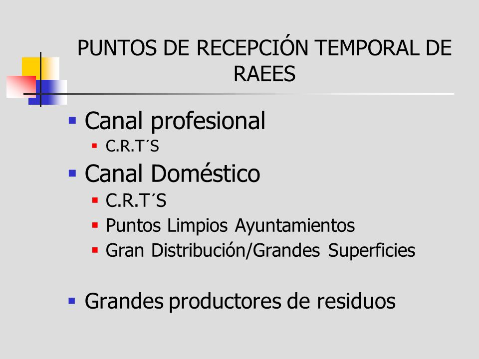 PUNTOS DE RECEPCIÓN TEMPORAL DE RAEES