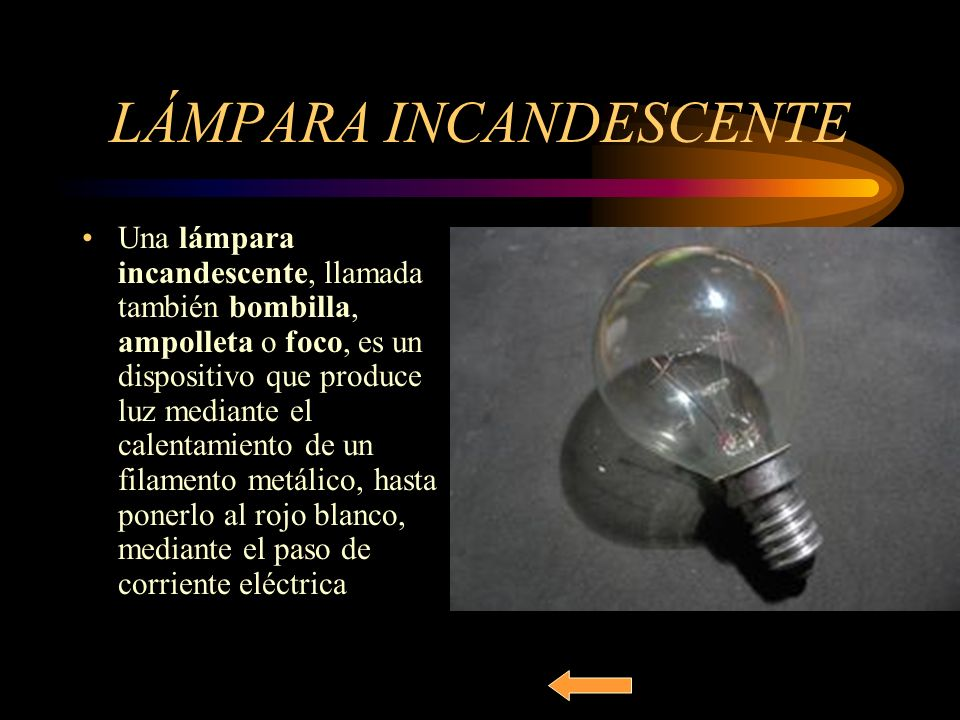 LÁMPARA INCANDESCENTE