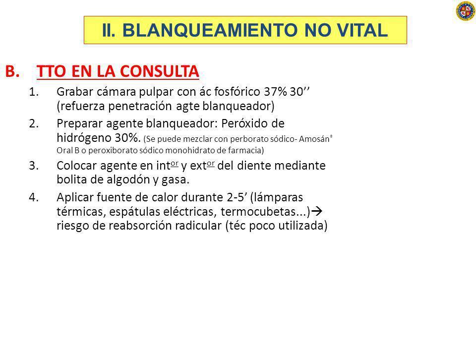 II. BLANQUEAMIENTO NO VITAL