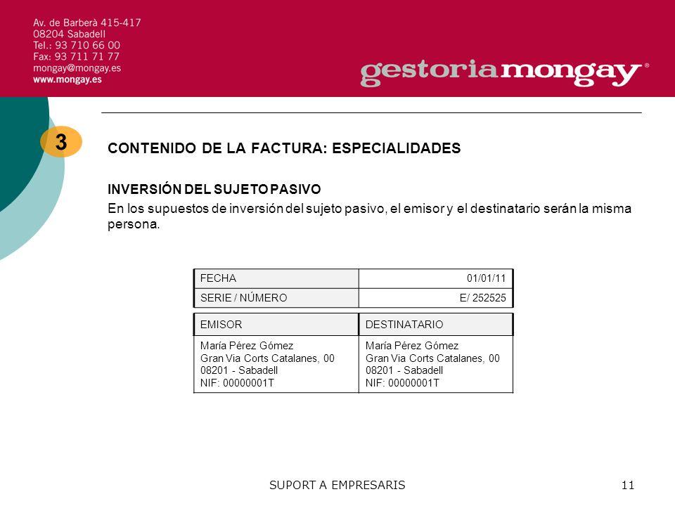 3 CONTENIDO DE LA FACTURA: ESPECIALIDADES INVERSIÓN DEL SUJETO PASIVO