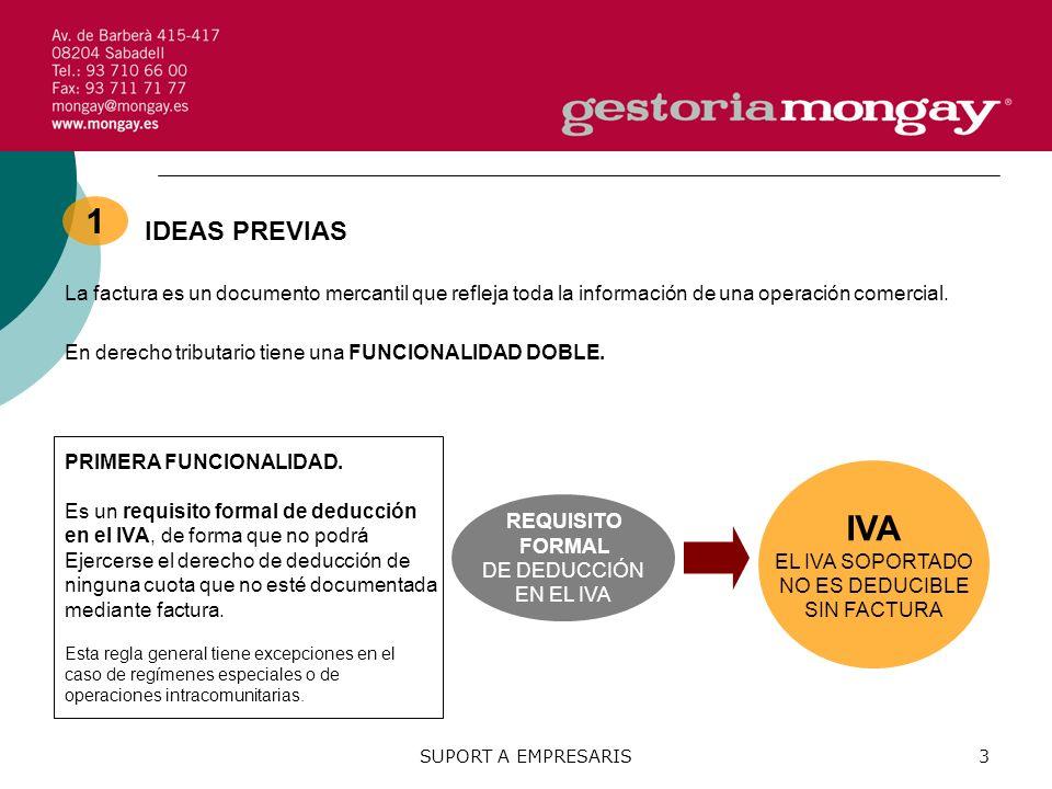 IDEAS PREVIAS La factura es un documento mercantil que refleja toda la información de una operación comercial.