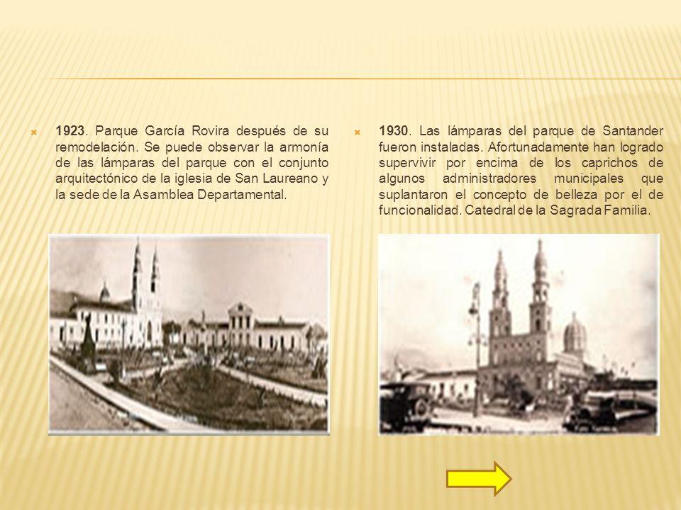 1923. Parque García Rovira después de su remodelación