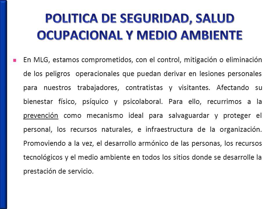 POLITICA DE SEGURIDAD, SALUD OCUPACIONAL Y MEDIO AMBIENTE