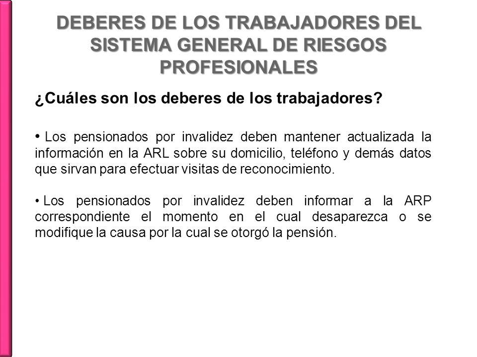 DEBERES DE LOS TRABAJADORES DEL SISTEMA GENERAL DE RIESGOS PROFESIONALES