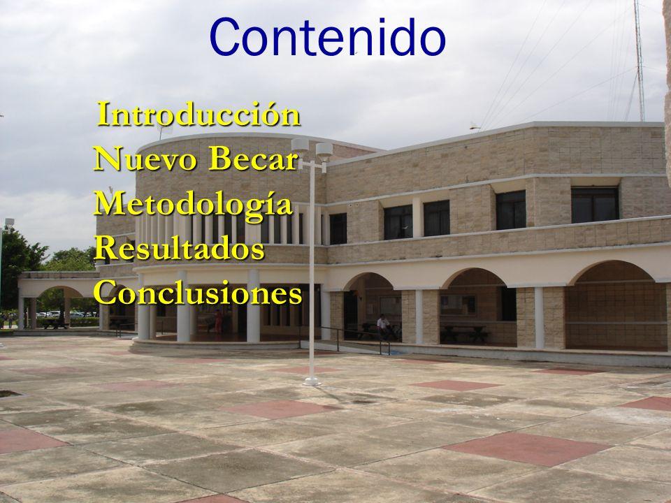 Introducción Nuevo Becar Metodología Resultados Conclusiones