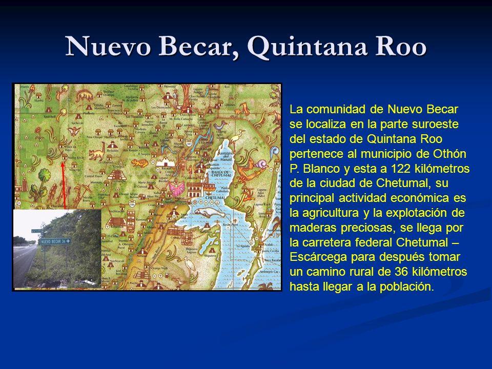 Nuevo Becar, Quintana Roo