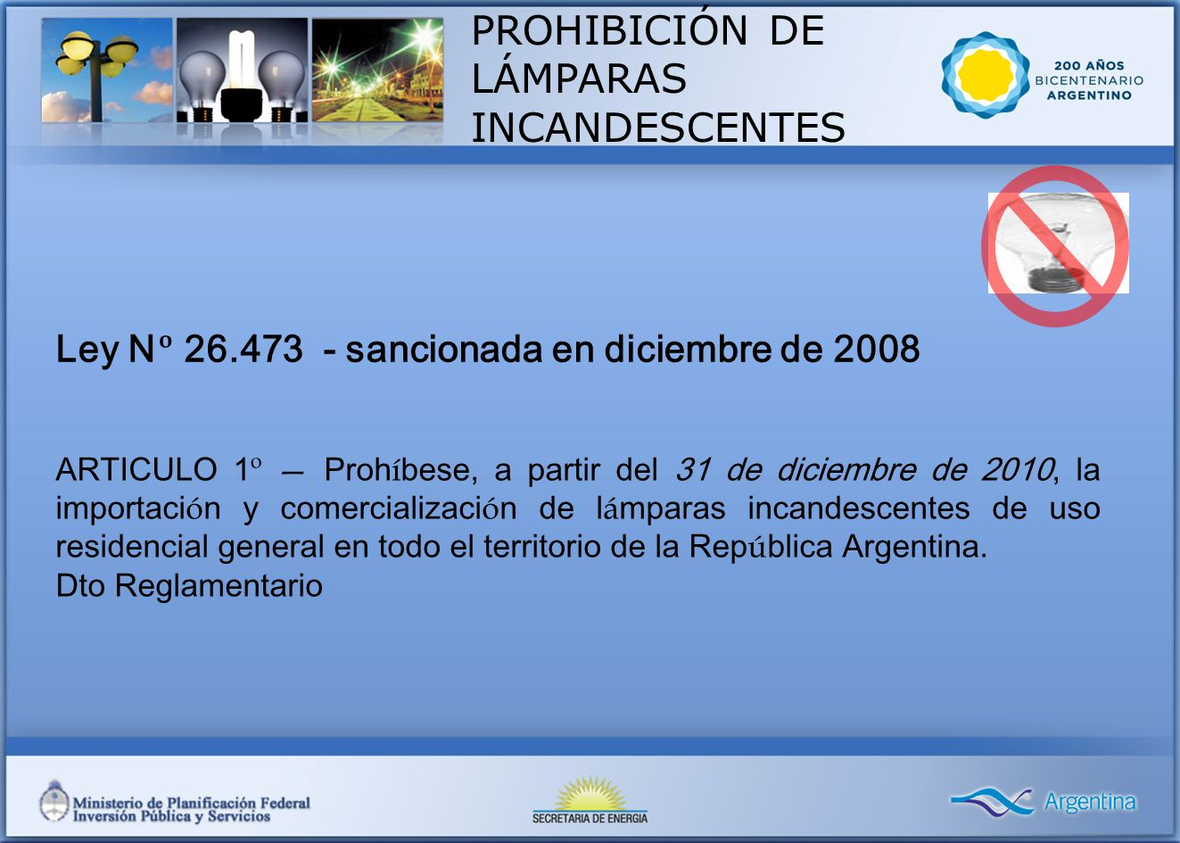 PROHIBICIÓN DE LÁMPARAS INCANDESCENTES