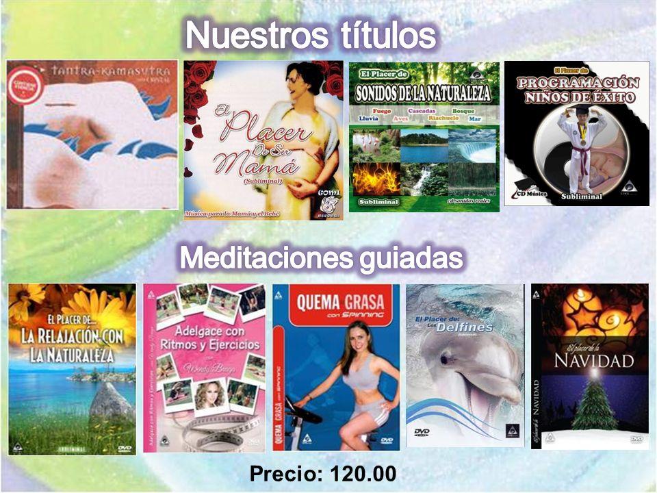 Nuestros títulos Meditaciones guiadas Precio: 120.00