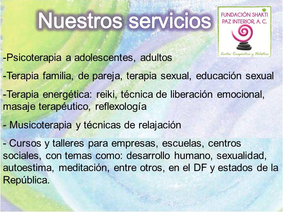 Nuestros servicios Psicoterapia a adolescentes, adultos