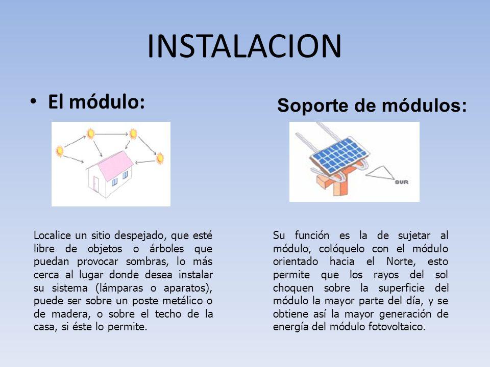 INSTALACION El módulo: Soporte de módulos: