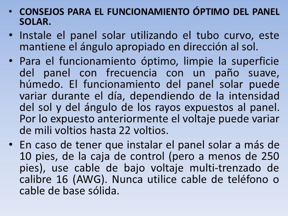 CONSEJOS PARA EL FUNCIONAMIENTO ÓPTIMO DEL PANEL SOLAR.