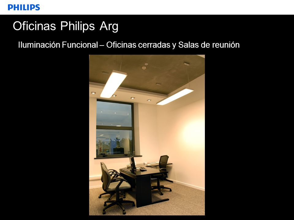 Oficinas Philips Arg Iluminación Funcional – Oficinas cerradas y Salas de reunión