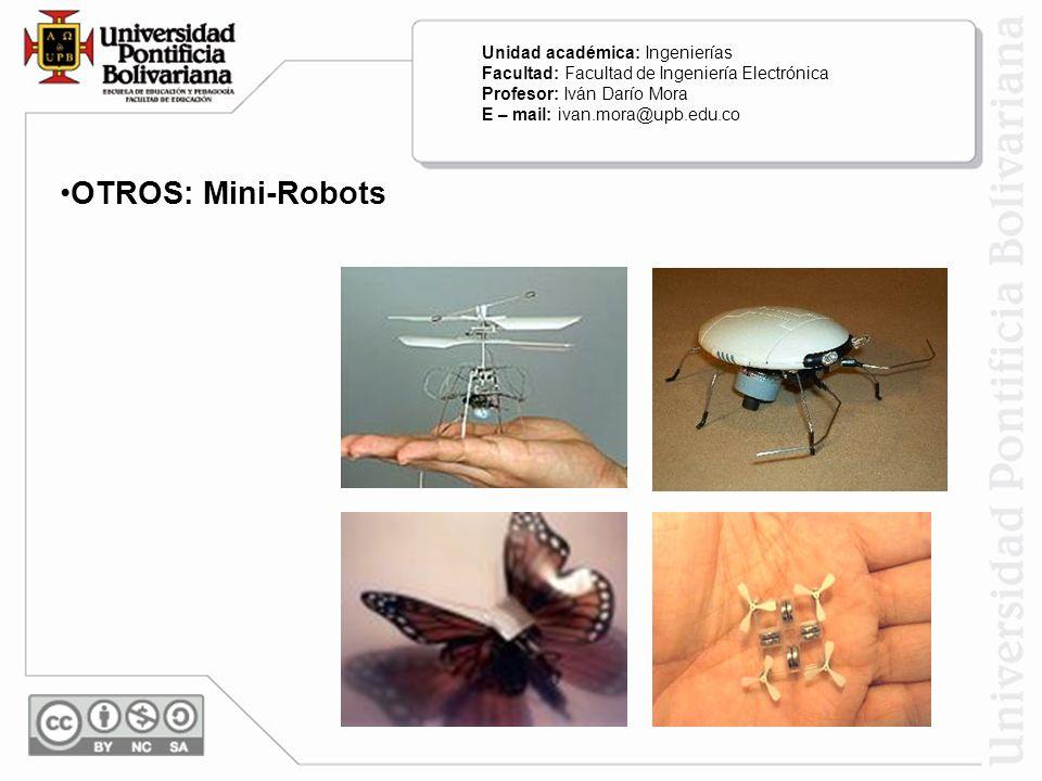 OTROS: Mini-Robots Unidad académica: Ingenierías