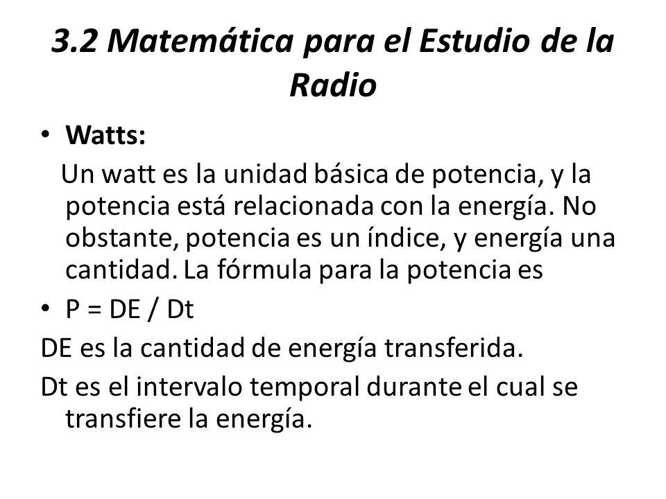 3.2 Matemática para el Estudio de la Radio
