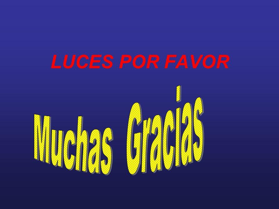 LUCES POR FAVOR Muchas Gracias