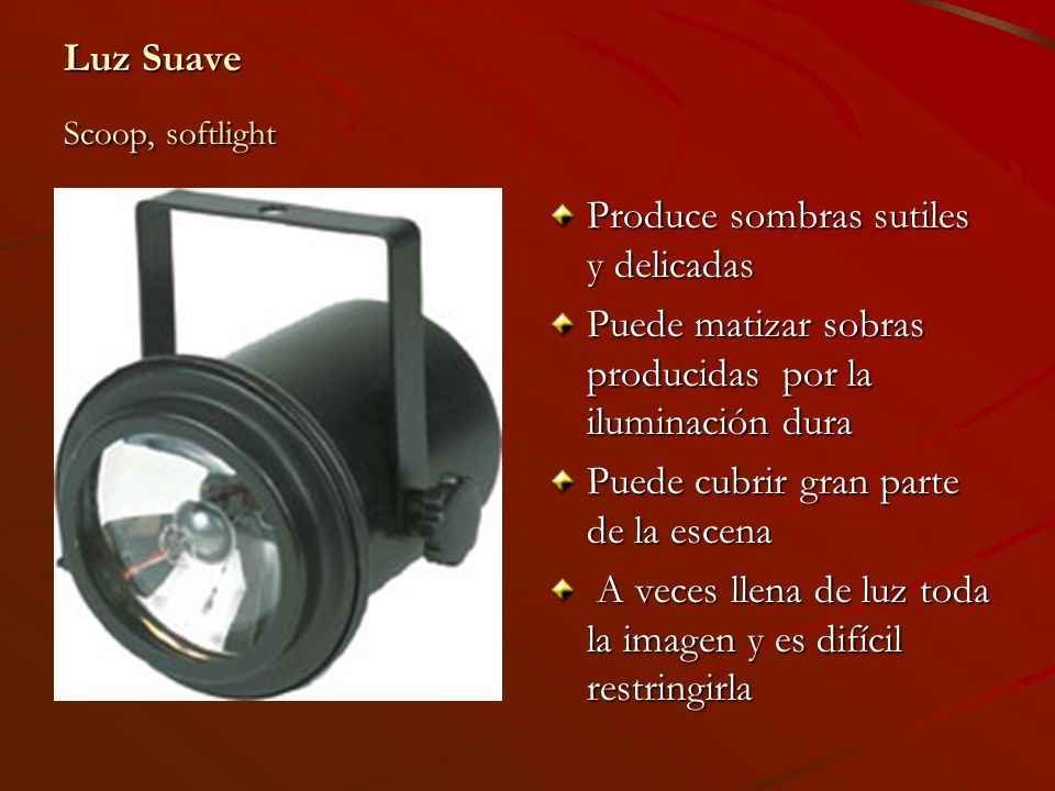 Luz Suave Scoop, softlight