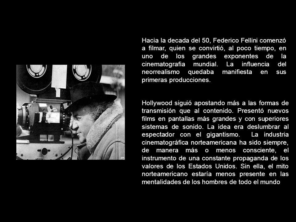 Hacia la decada del 50, Federico Fellini comenzó a filmar, quien se convirtió, al poco tiempo, en uno de los grandes exponentes de la cinematografia mundial. La influencia del neorrealismo quedaba manifiesta en sus primeras producciones.