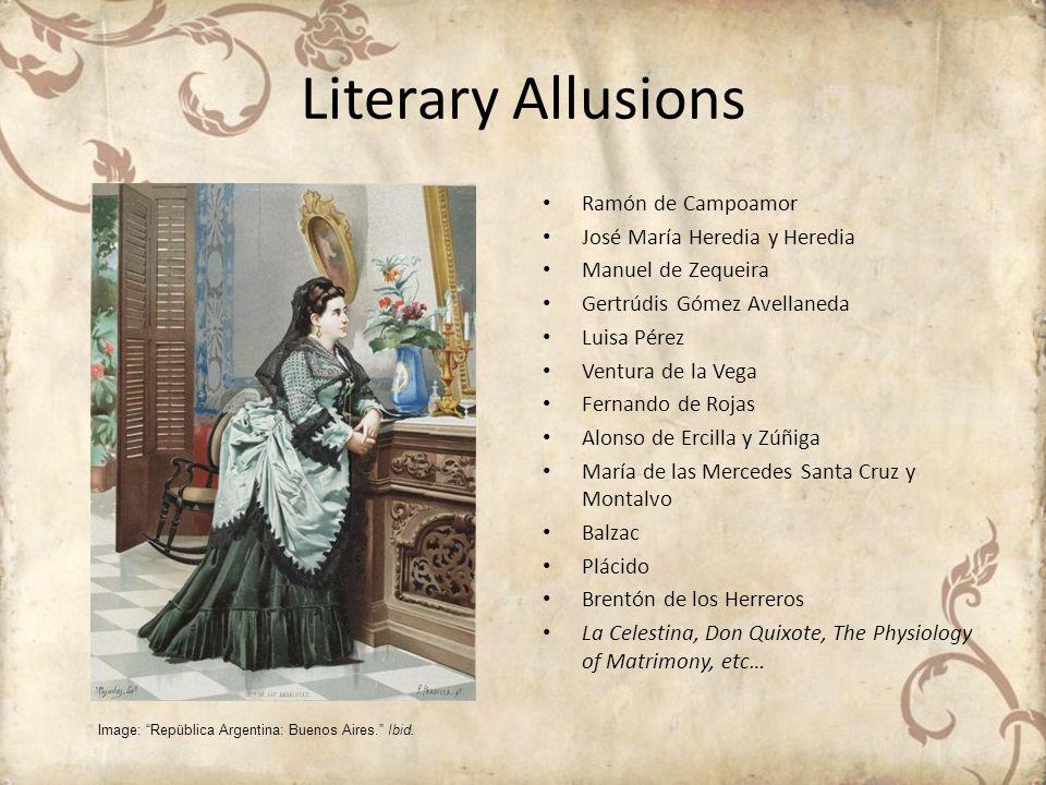 Literary Allusions Ramón de Campoamor José María Heredia y Heredia