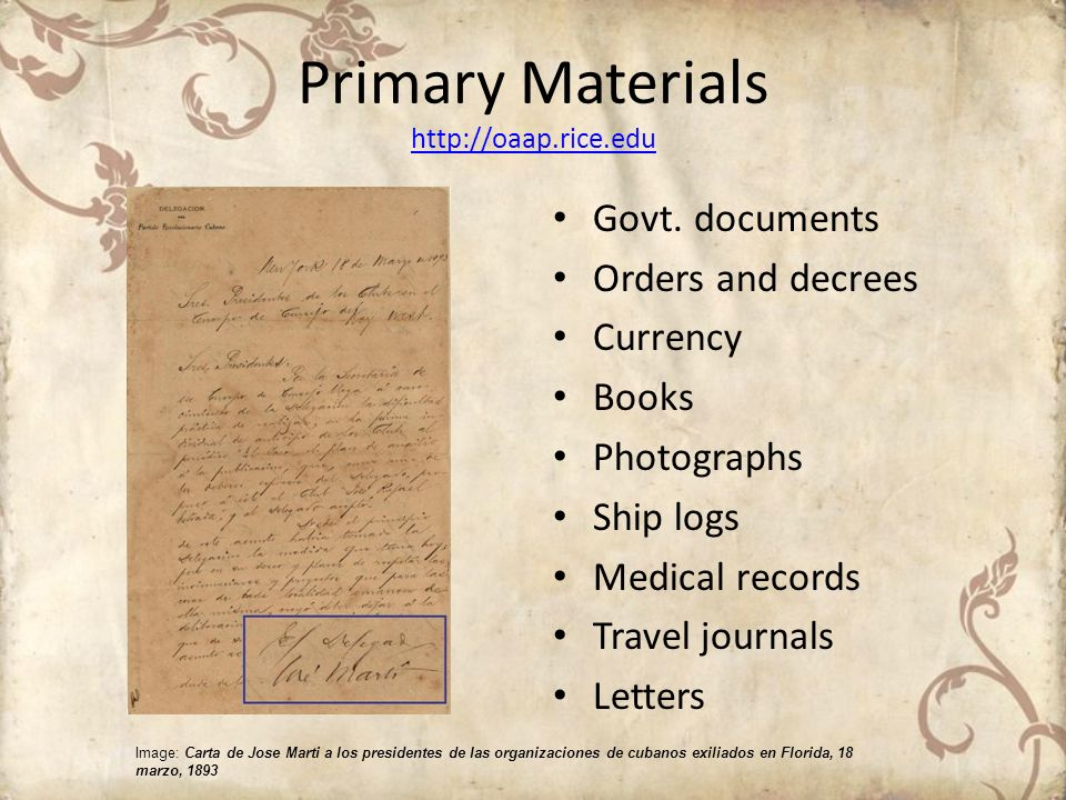 Primary Materials http://oaap.rice.edu