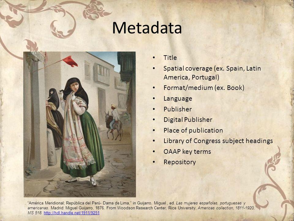 Metadata Title Spatial coverage (ex. Spain, Latin America, Portugal)